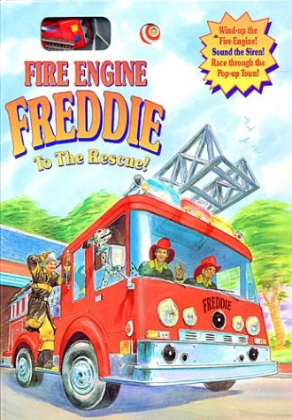 9781581170122: Fire Engine Freddie to the Rescue!