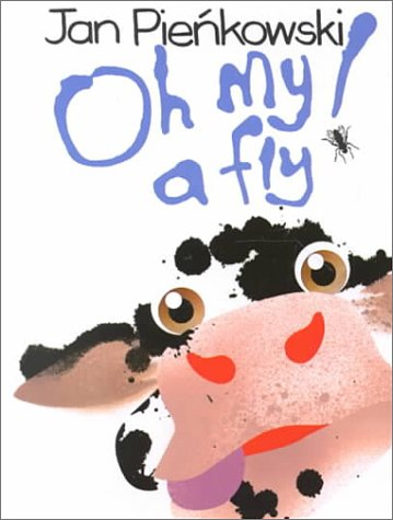 Oh My a Fly (9781581170269) by Jan Pienkowski