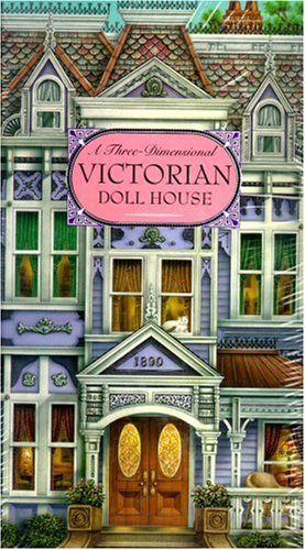 9781581170290: A Three-Dimensional Victorian Doll House
