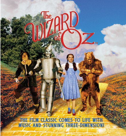 9781581170580: The Wizard of Oz : The Film Classic Comes to Life With Sound and Stunning Three-Dimension
