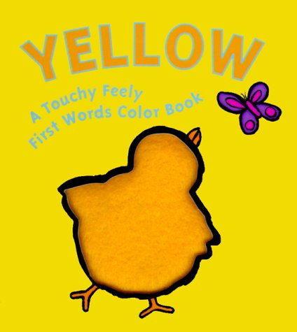 9781581170696: Yellow (Touchy Feely First Words Books)