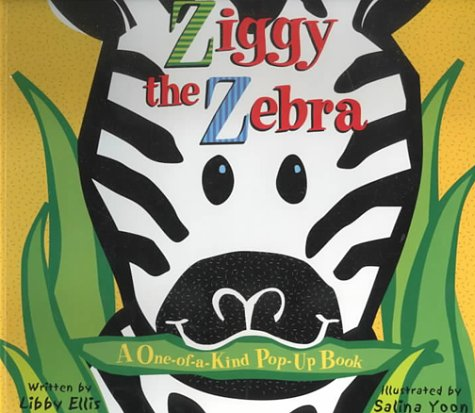 Ziggy the Zebra: Ellis, Libby