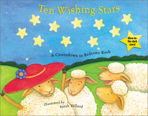 Ten Wishing Stars: A Countdown to Bedtime Book: Runnells, Treesha; Dillard, Sarah