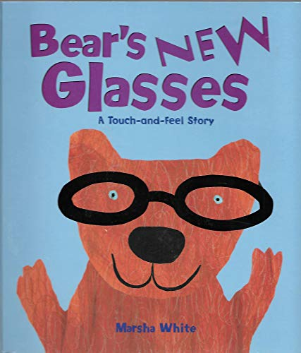9781581172942: Bear's New Glasses