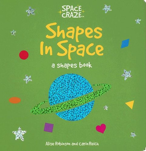 9781581173932: Shapes in Space: A Shapes Book (Space Craze)
