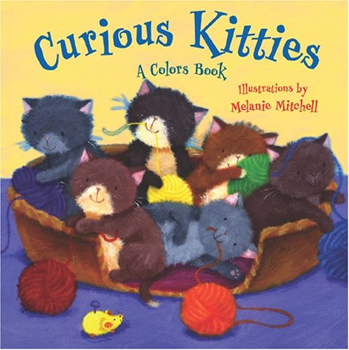 Curious Kitties : A Colors Book