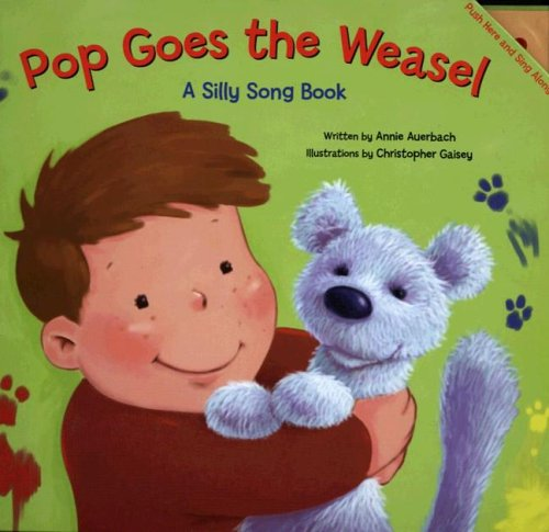 Pop Goes the Weasel (A Silly Song: Annie Auerbach