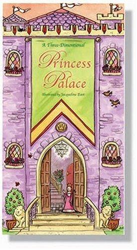 Princess Palace: A Three-Demensional Playset