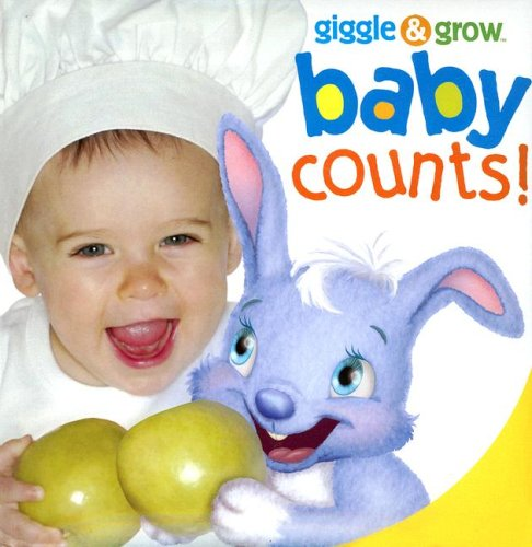 9781581175844: Giggle & Grow Baby Counts!