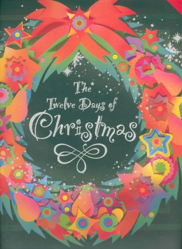 The 12 Days of Christmas: Includes 12: Olivia Price; Illustrator-Leo