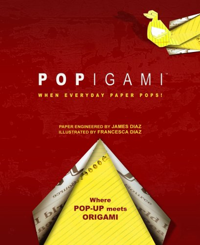 Popigami: When Everyday Paper Pops! (1581176414) by James Diaz