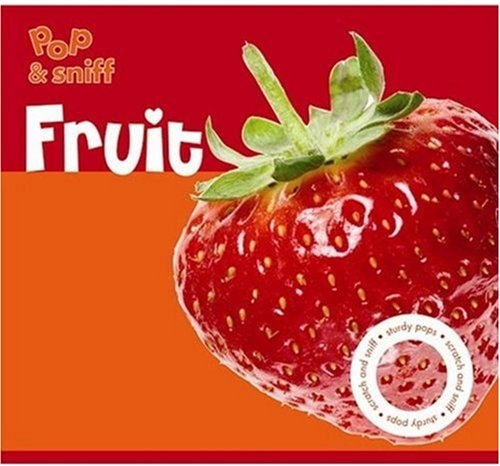 9781581176766: Fruit (Pop and Sniff) (Pop and Sniff)