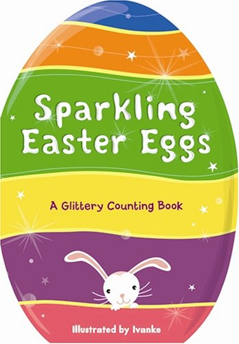 Sparkling Easter Eggs (9781581176858) by Piggy Toes Press