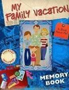 My Family Vacation: A Book about Me!: Stacy Peterson (illus.)