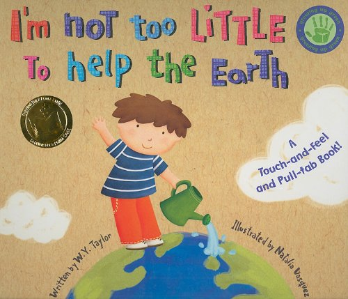 9781581179132: I'm Not Too Little to Help the Earth (Growing Up Green)