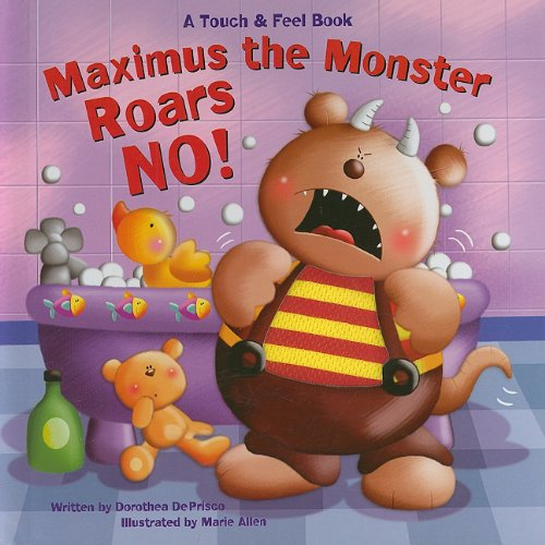 9781581179156: Maximus the Monster Roars No! (Touch-And-Feel Books (Piggy Toes))