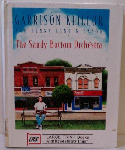 The Sandy Bottom Orchestra: Keillor, Garrison, Nilsson, Jenny Lind