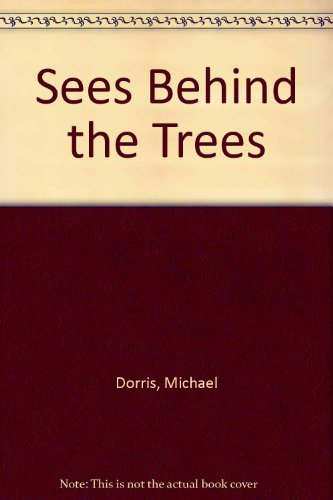 Sees Behind the Trees (9781581180947) by Michael Dorris