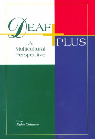 9781581210170: Deaf Plus: A Multicultural Perspective