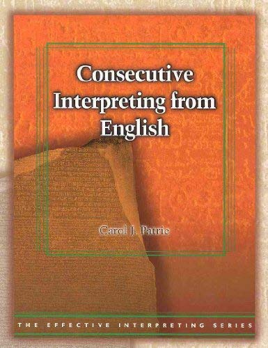 9781581211030: Consecutive Interpreting from English (The Effective Interpreting Series)
