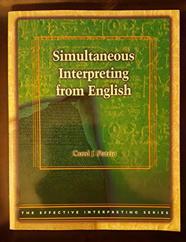9781581211061: Effective Interpreting Series - Simultaneous Interpreting from English Study Set