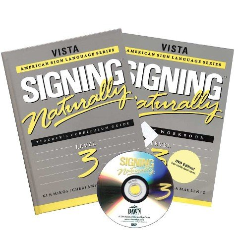 Signing Naturally Level 3: Teacher's Curriculum Guide and DVD: Mikos, Ken, Smith, Cheri, Lentz...