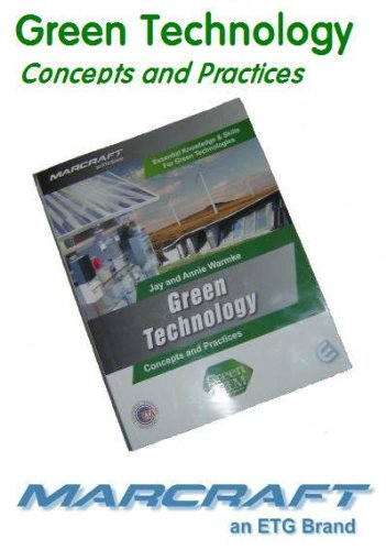 9781581221114: Green Technology: Concepts and Practices (Green STEM from Marcraft)
