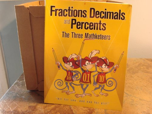 9781581233261: Fractions, Decimals, and Percents the Three Mathketeers