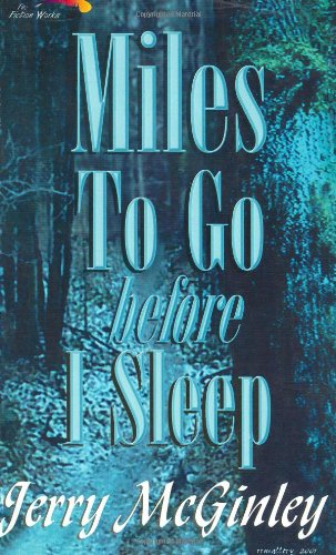 Miles to Go Before I Sleep: Jerry McGinley