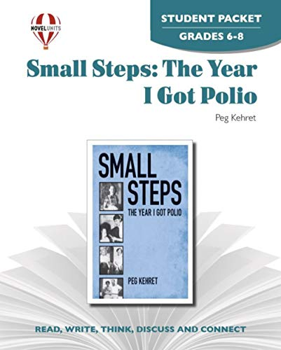9781581305227: Small Steps: The Year I Got Polio - Student Packet by Novel Units, Inc.