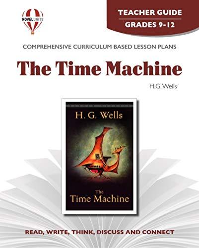 9781581305258: Time Machine - Teacher Guide by Novel Units, Inc.