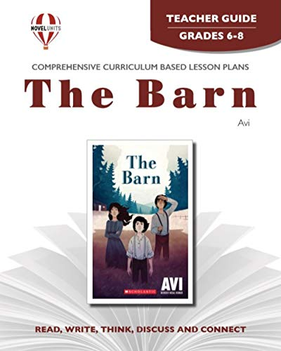 Barn - Teachers Guide by Novel Units, Inc.: Novel Units/ Inc.