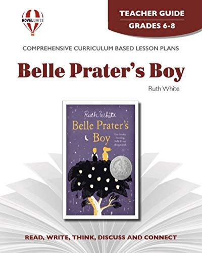 9781581305579: Belle Prater's Boy - Teachers Guide by Novel Units, Inc.