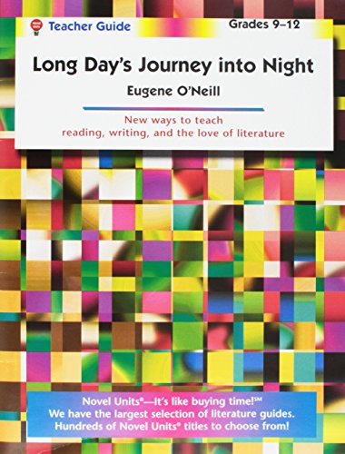 9781581305647: Long Day's Journey Into Night - Teacher Guide by Novel Units