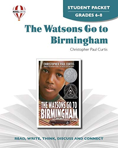 The Watsons Go to Birmingham - Student Packet Grades 5-6: Christopher Paul Curtis