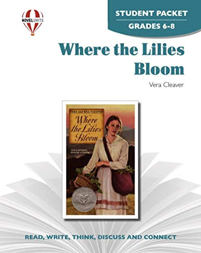 9781581306354: Where the Lilies Bloom - Student Packet by Novel Units, Inc.