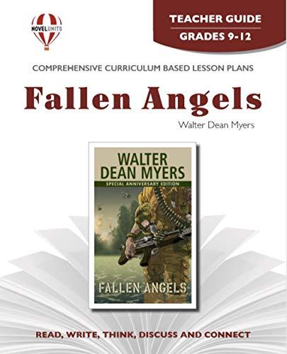 Fallen Angels - Teacher Guide by Novel Units, Inc.: Novel Units; Inc.