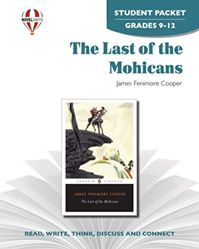 Last of the Mohicans - Student Packet by Novel Units, Inc.: Novel Units