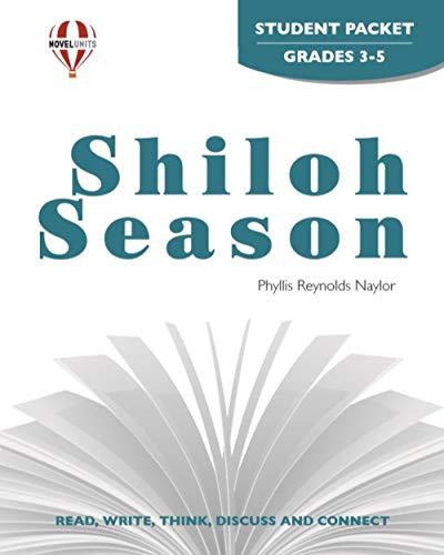 9781581306934: Shiloh Season - Student Packet by Novel Units, Inc.