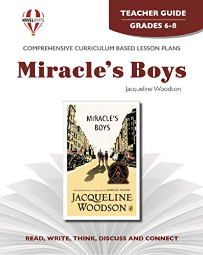 Miracle's Boys - Teachers Guide by Novel Units, Inc.: Novel Units; Inc.