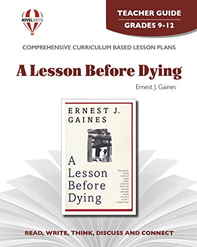 9781581307429: Lesson Before Dying - Teacher Guide by Novel Units, Inc.