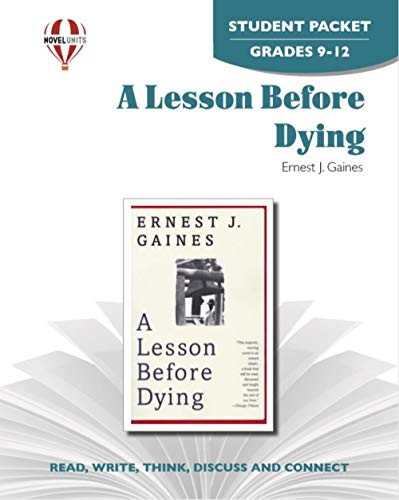 9781581307436: Lesson Before Dying - Student Packet by Novel Units, Inc.