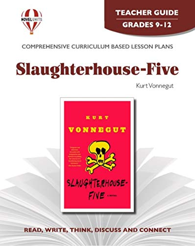 9781581307504: Slaughterhouse Five - Teacher Guide by Novel Units, Inc.