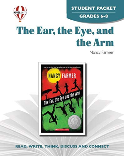 9781581307597: Ear, the Eye, and The Arm - Student Packet by Novel Units