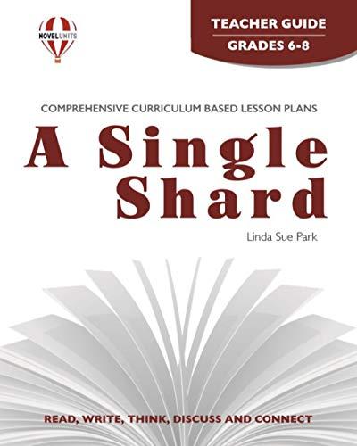 9781581307702: Single Shard - Teacher Guide by Novel Units