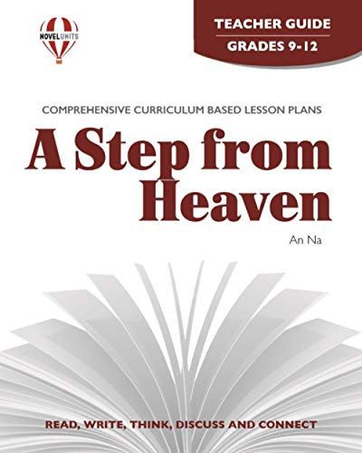 9781581307726: Step from Heaven - Teacher Guide by Novel Units, Inc.