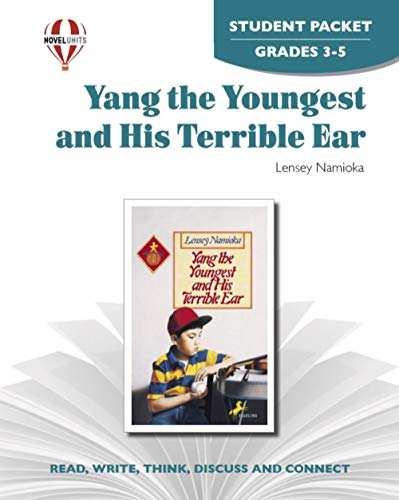 9781581307771: Yang the Youngest and His Terrible Ear - Student Packet by Novel Units, Inc.