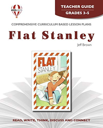 9781581307887: Flat Stanley - Teacher Guide by Novel Units, Inc.
