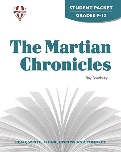 Martian Chronicles - Student Packet by Novel Units, Inc.: Novel Units; Inc.