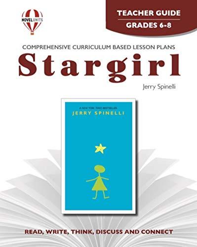 9781581308181: Stargirl - Teacher Guide by Novel Units, Inc.